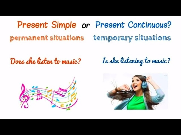 PRESENT SIMPLE AND CONTINUOUS PRESENT