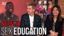 Sex Education | Asa Butterfield, Emma Mackey Ncuti Gatwa on Netflix's Must-See Series