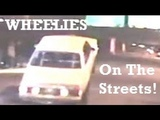 Cars Doing Wheelies on the STREETS!
