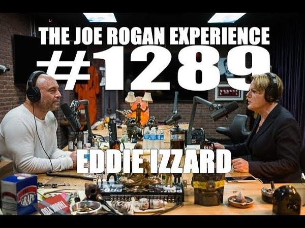 Joe Rogan Experience 1289 Eddie Izzard