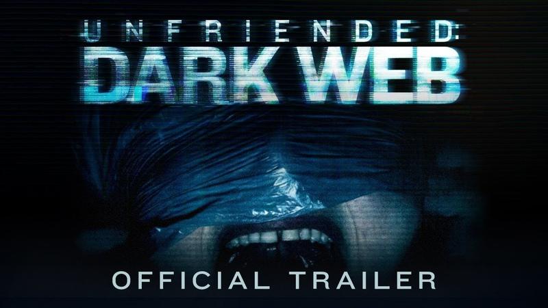 Unfriended: Dark Web | Official Trailer | BH Tilt