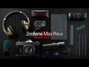 ASUS ZenFone Max Pro M1 - Живи играя
