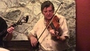 Kevin Burke John Carty - Paddy Fahy's Hornpipe, Kylebrack Rambler, Bear Island