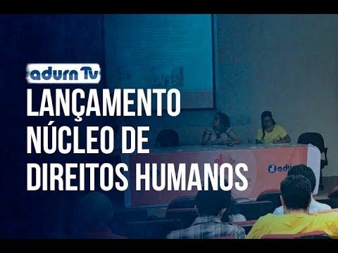 Programa ADURN TV 126 - Lançamento Núcleo de Direitos Humanos