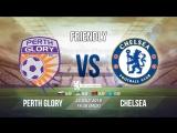 «Перт Глори» - «Челси» | Прямая трансляция | vk.com/chelsea