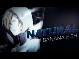 [Banana Fish] NATURAL (Ash Lynx)