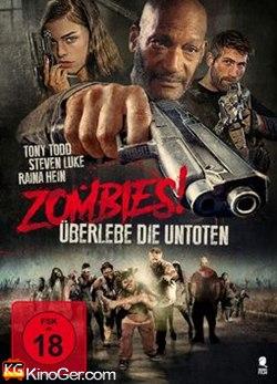 Zombies! - Überlebe die Untoten (2017)