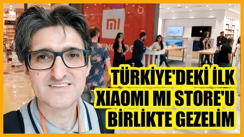 Türkiyedeki Xiaomi mi Storeu birlikte gezelim
