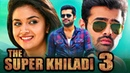 The Super Khiladi 3 (Nenu Sailaja) Telugu Hindi Dubbed Full Movie | Ram Pothineni, Keerthy Suresh