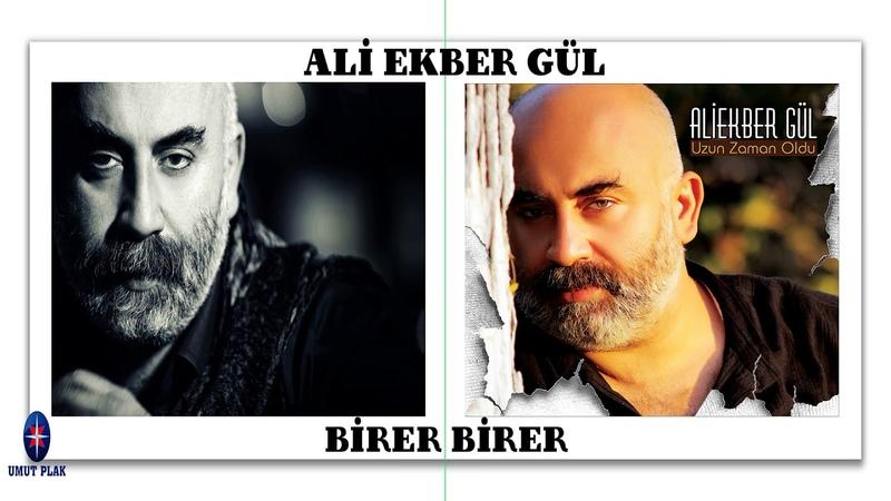 Ağlatan En Güzel Türküler(Türk Halk Müziği) - Birer Birer Ali Ekber Gül