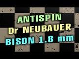 Техника BH атаки антиспином DR NEUBAUER Bison 1.8 mm на основании DR NEUBAUER Jackpot