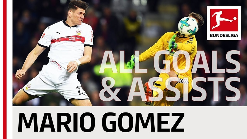 Mario Gomez - All Goals and Assists 201718