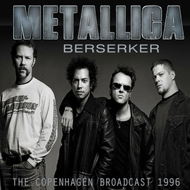 Metallica альбом Berzerker (Live)