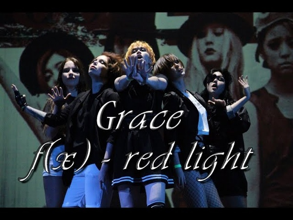 [GRΛCE] f(x) - INTRO Red Light cover dance