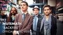 Mutemath Backfire Official Music Video