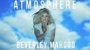Beverley Mahood Atmosphere Official Lyric Video