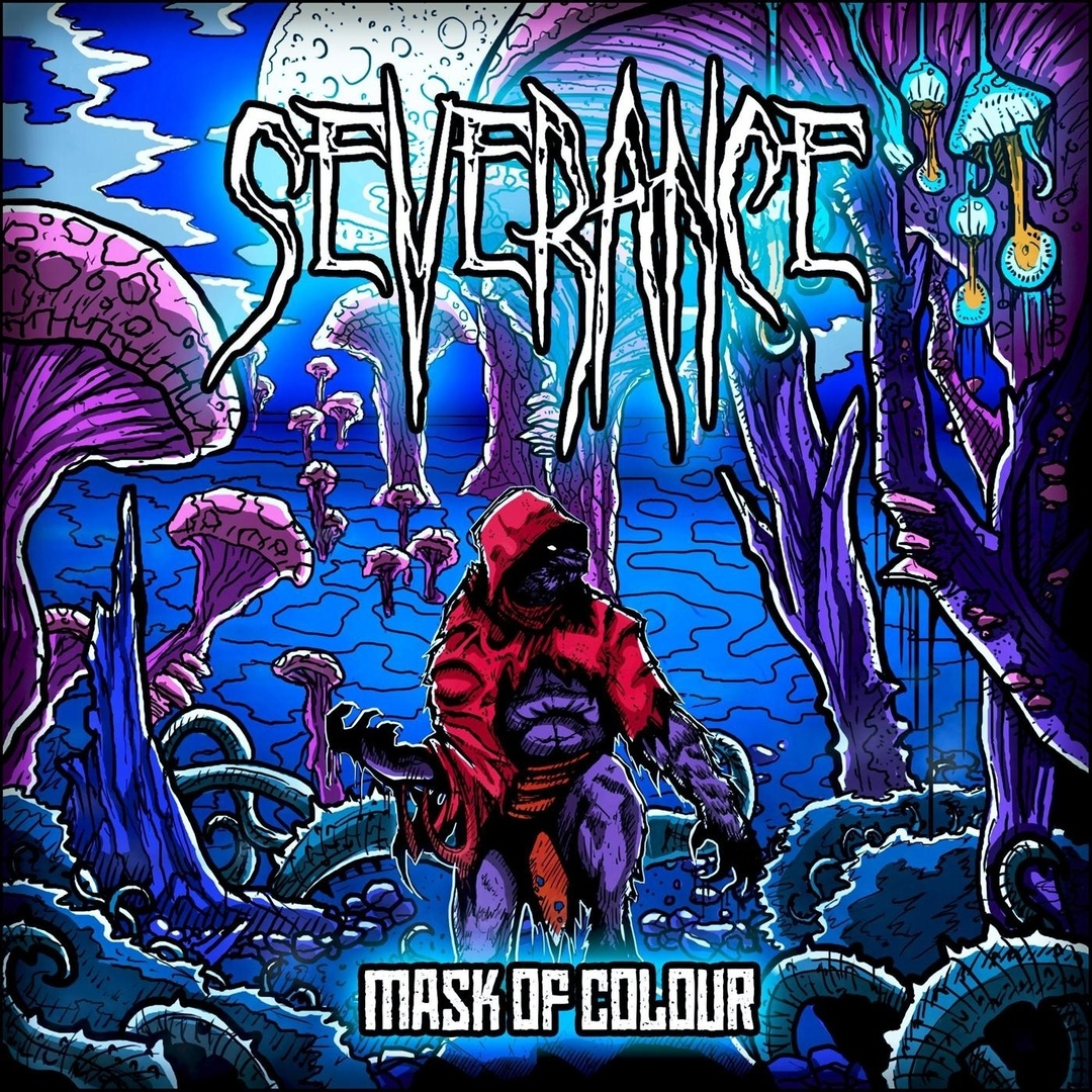 Severance - Mask of Colour (2018)