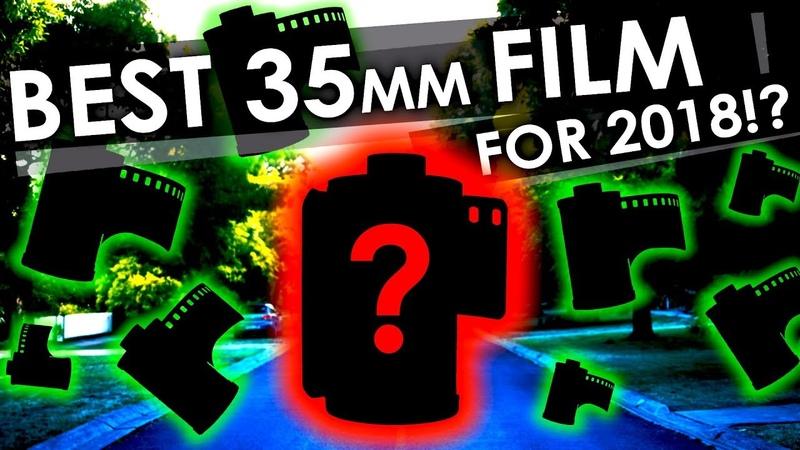 7 MUST TRY 35mm FILM STOCKS for 2018