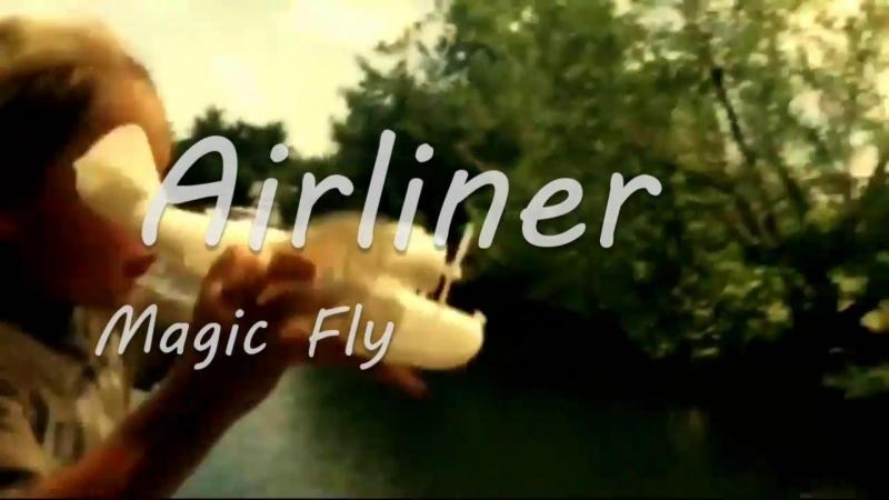 Magic Fly Airliner - Магия летать авиалайнер