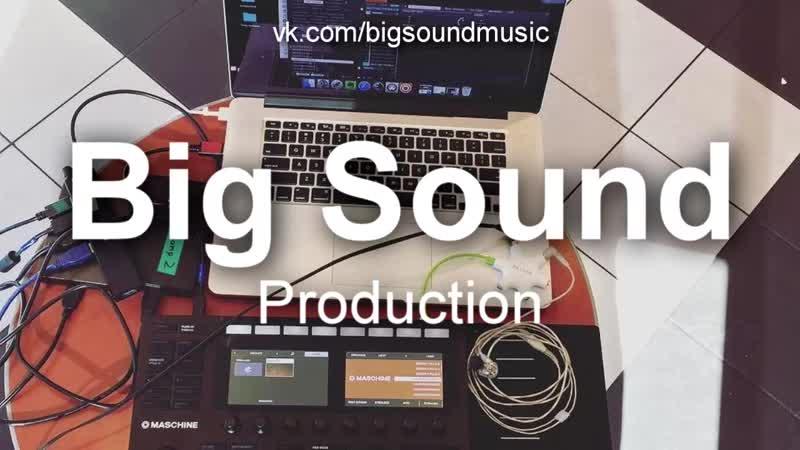 Big Sound - 73 (with demo acapella)