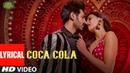 LYRICAL: COCA COLA | Luka Chuppi | Kartik A, Kriti S | Tanishk B Neha Kakkar Tony Kakkar Young Desi