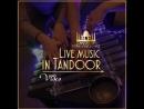 Концерт группы MAMA NATURE в ресторане Tandoor