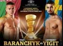 Иван Баранчик vs Энтони Йигит Ivan Baranchyk vs Anthony Yigit 27 10 2018