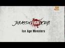 Lucha en el Jurásico - 09 - Montruos de la Edad de Hielo - History (2008)