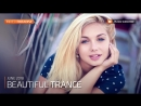 ♫ Beautiful Trance June 2018 _ Mix 99 _ Paradise