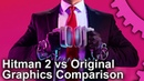 [4K] Hitman 2 vs 1 Engine Graphics Upgrade! - IO Interactive Improves Its Tech