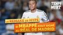 Et si Mbappé avait signé au Real Madrid ? - Le remake de la semaine - TempsMort  {OKLM TV}