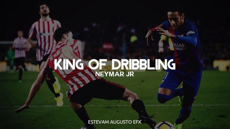 Neymar Jr ► king Of Dribbling ● 2017 HD
