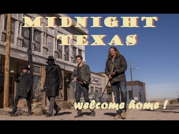 Midnight Texas l Welcome Home