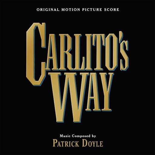 Patrick Doyle альбом Carlito's Way (Original Motion Picture Score)