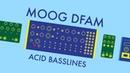 Moog DFAM Acid Basslines Synth Recipe 69