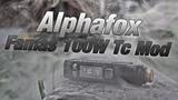 Обзор Alphafox Famas 100W Tc Mod