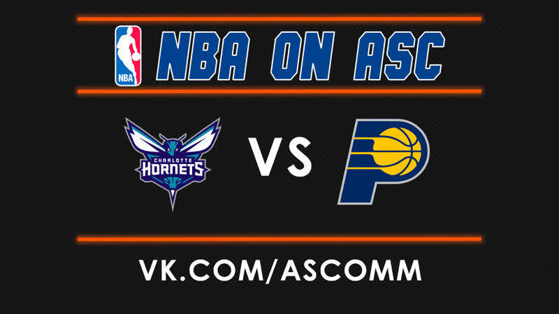 NBA | Hornets VS Pacers