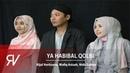 Rijal Vertizone Ya Habibal Qolbi ft Wafiq Azizah Nida Zahwa