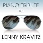Piano Tribute Players альбом Piano Tribute to Lenny Kravitz