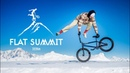 BMX Riding 10 000 ft high - Matthias Dandois - Flat Summit