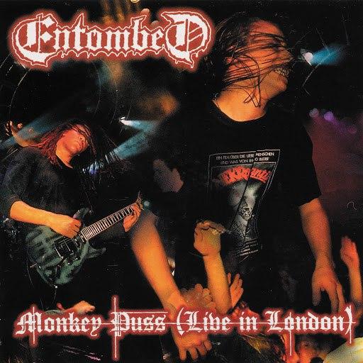 Entombed альбом Monkey Puss (Live in London)