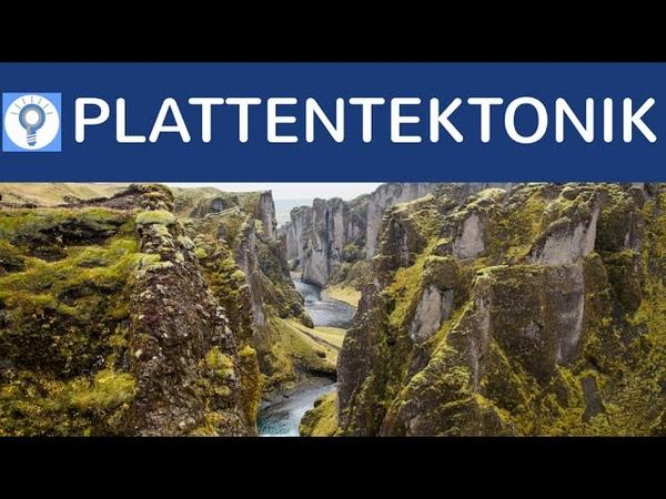 Plattentektonik einfach erklärt Divergente Konvergente Ränder Tranformbewegungen Hot spots