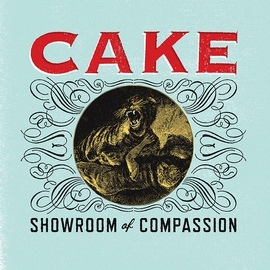 Cake альбом Showroom of Compassion