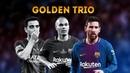 Xavi, Iniesta Messi ● Golden Trio [TIKI TAKA]