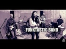 PLAY THAT FUNKY MUSIC - FUNKTASTIC BAND cover Wild Cherry