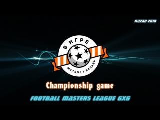 Football Masters LEAGUE 6x6 FINAL. Мечта v/s Ракета (13 тур).1080p. 2018.08.19
