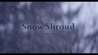 Arseniy Kunin - Snow Shroud