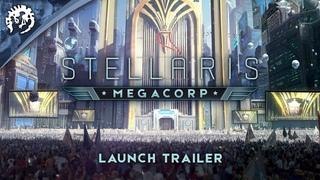 Stellaris: Megacorp -