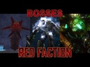 All Bosses of Red Faction 2001 2018 incl DLCs in 2K