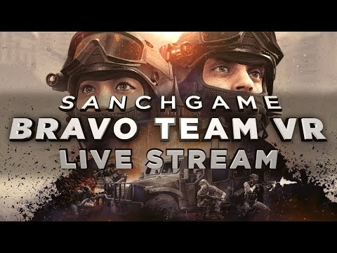 Bravo Team VR - Обзор, первый запуск (на русском)!
